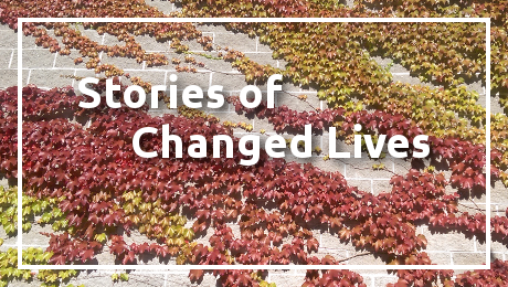 Stories of changed lives